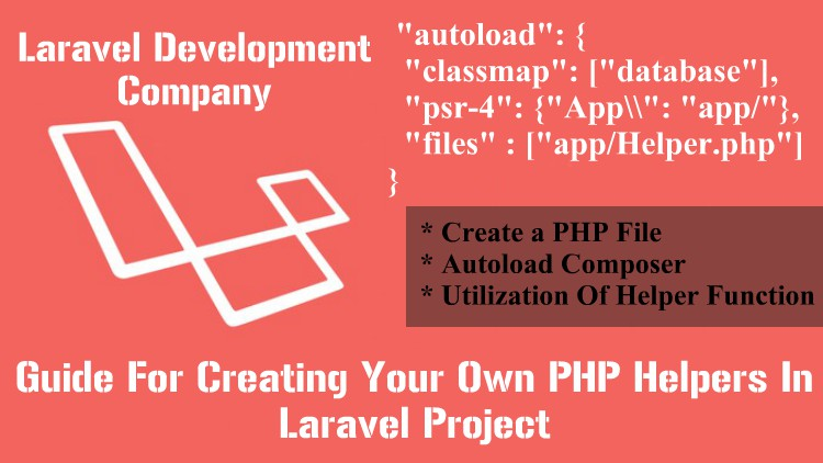 Guide For Creating Your Own PHP Helpers In Laravel Project